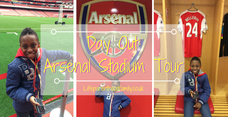 Day Out Arsenal Stadium Tour | Lifeparenthoodfamily.co.uk