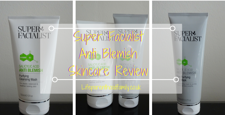 Super Facialist Anti Blemish Skincare Review | Life Parenthood Family
